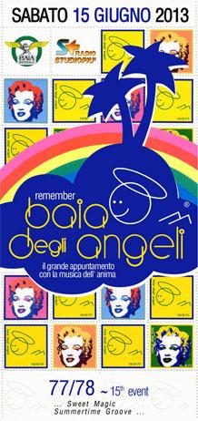 Remember Baia degli Angeli 2013