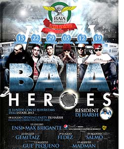 Baia Heroes Opening Party 2013