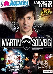 Schiuma Party Aquafan 2013-Martin Solveig