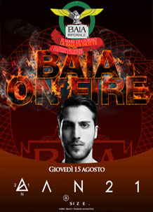 Baia Imperiale BAIA ON FIRE AN21- 15 Ago