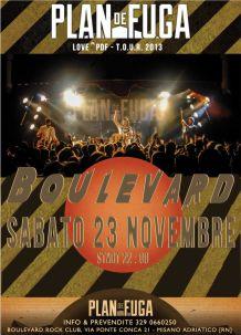 Boulevard 2013 – Plan de Fuga – 23 Nov