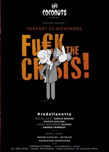 Coconuts Rimini fuck the crisis 22 novembre 2013