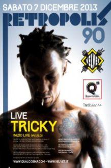 Velvet Rimini – Tricky – 7 Dic 2013