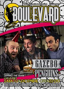 Boulevard – Gazebo Penguins – 14 Dic 2013