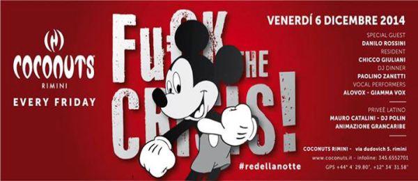 Coconuts Rimini Fuck The Crisis 6 Dicembre