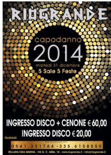 Rio Grande Rimini – Festa Capodanno 2014