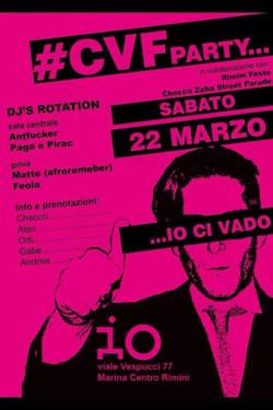 CVF Party all'Io Club Rimini 22 Mar 2014