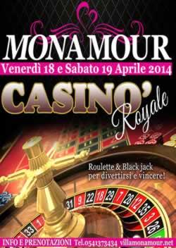 monamour casino royal 18 e 19 aprile 2014