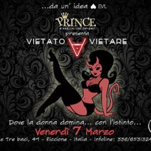 Prince Riccione presenta Vietato Vietare
