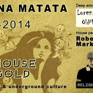 The House of Gold all'Hakuna Matata Riccione