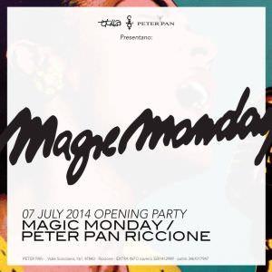 Magic Monday al Peter Pan Riccione