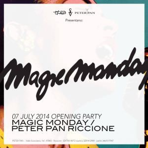 Magic Monday al Peter Pan Riccione