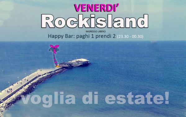 rockisland venerdi giugno 2014