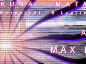 Mercoledì Hakuna Matata Riccione con Max Monti