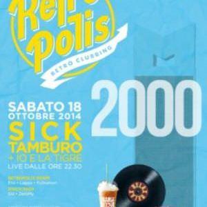 Sick Tamburo al Retropolis 2000 del Velvet Rimini