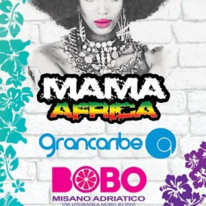 Mama Africa e Grancaribe al Bobo Misano