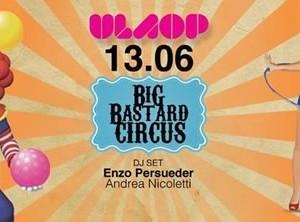 Big Bastard Circus al New Port Rimini