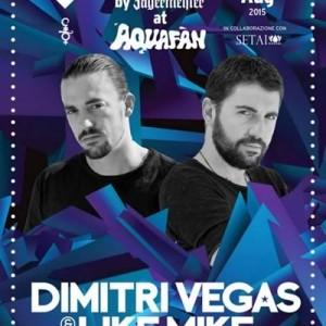 Ferragosto Aquafan Riccione con Dimitri Vegas & Like Mike.