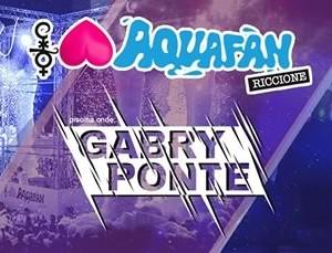 Gabry Ponte è il nuovo ospite dello Schiuma Party Aquafan