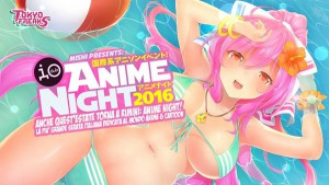 Anime Night 2016 all'Io Club di Rimini