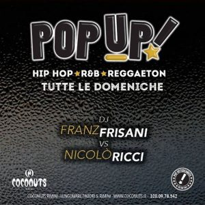 POPUP! Ogni domenica al Coconuts Rimini