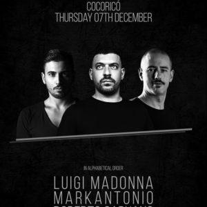 Un trio techno micidiale! Serata al Cocorico con Madonna, Markantonio e Capuano