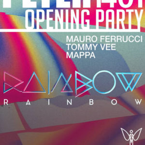 Il sabato Peter si trasforma in Rainbow! Tommy Vee in consolle.
