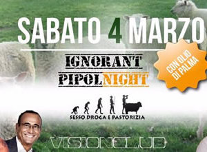 Ignorant Pipol Night al Vision Club