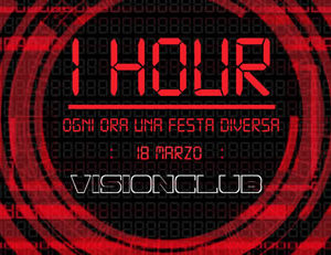 Vision Club presenta 1 hour party