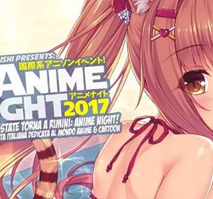 Anime Night 2017 all'Io club Rimini