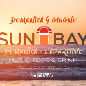 Sun Bay, l'aperitivo al calar del sole al Beky Bay