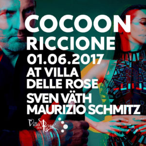 Scatenati alla Villa delle Rose con il Cocoon. In consolle Sven Vath!