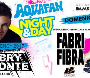 Aquafan Night & Day inaugura l'estate con Fabri Fibra e Gabry Ponte