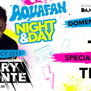 Gabry Ponte and friends all'Aquafan Night & Day