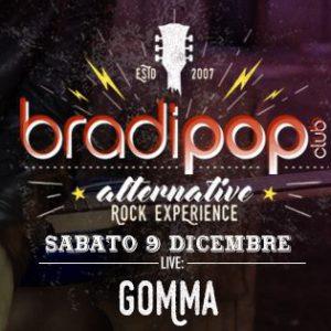 I GOMMA sono i protagonisti del nuovo live del Bradipop Rimini
