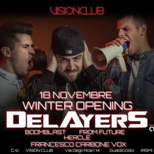 I Delayer sono i protagonisti dell'opening al Vision Club