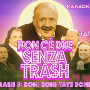 Non 2 senza… Trash! Al Wave Misano.