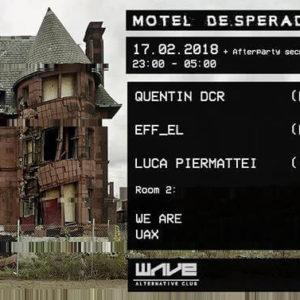 Motel De.sperados @WAVE