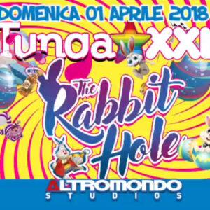 Altromondo e Tunga XXl a Pasqua con Rabbit Hole