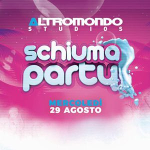 Torna lo schiuma Party all'Altromondo Studios