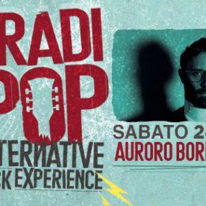 Sabato stravagante al Bradipop Rimino con Auroro Borealo.