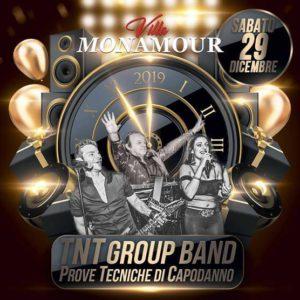 Prove tecniche di Capodanno al Monamour con i TNT Group