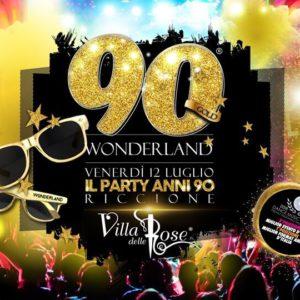 Sei pronti per un viaggio negli anni 90? Alla Villa delle Rose arriva Wonderland.