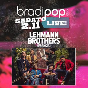 Super live al Bradipop Rimini con i Lehmanns Brothers