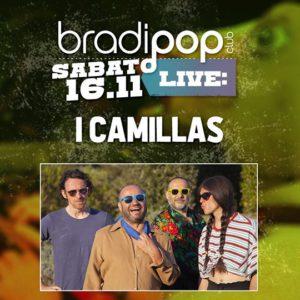 I Camillas ti aspetta al nuovo sabato del Bradipop Rimini.