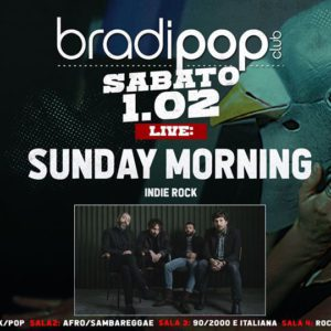 Sunday Morning in concerto al Bradipop Rimini