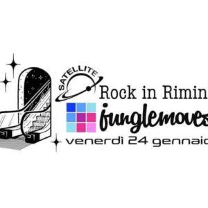 Finalmente torna il Satellite Rimini. Preparati per un po' di Jungle Rock Party.