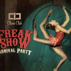Anche al Classic Club si festeggia il carnevale. Arriva Freak Show.