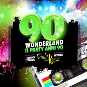 Un tutto negli anni 90 alla Villa delle Rose. Arriva 90 Wonderland Riccione