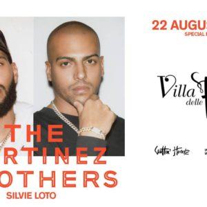 I duo più scatenato di sempre è protagonista del nuovo sabato alla Villa delle Rose. In consolle The Martinez Brothers